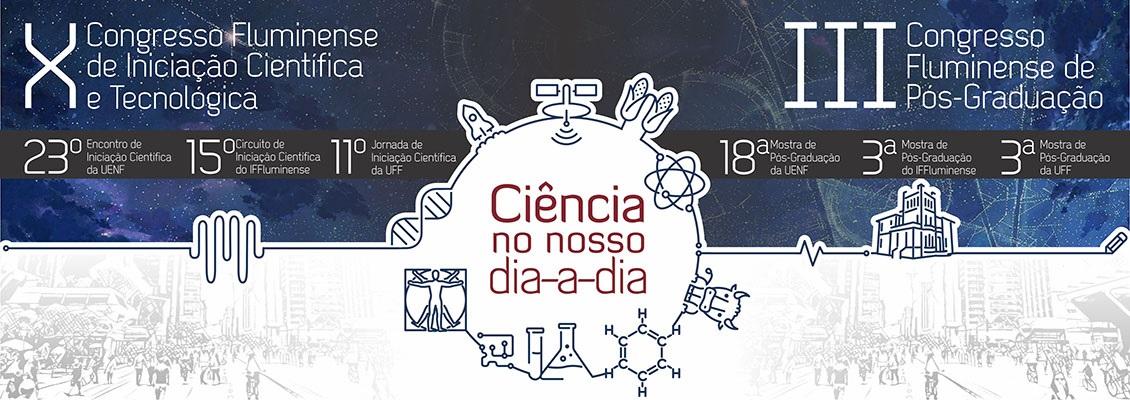 Congresso Fluminense de Iniciação Científica e Tecnológica (CONFICT) 2018